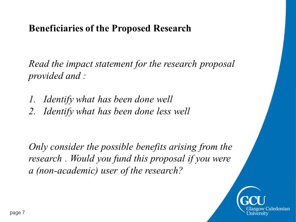 page 8 The justification of resources What do you need to carry out the project and Why you need it.