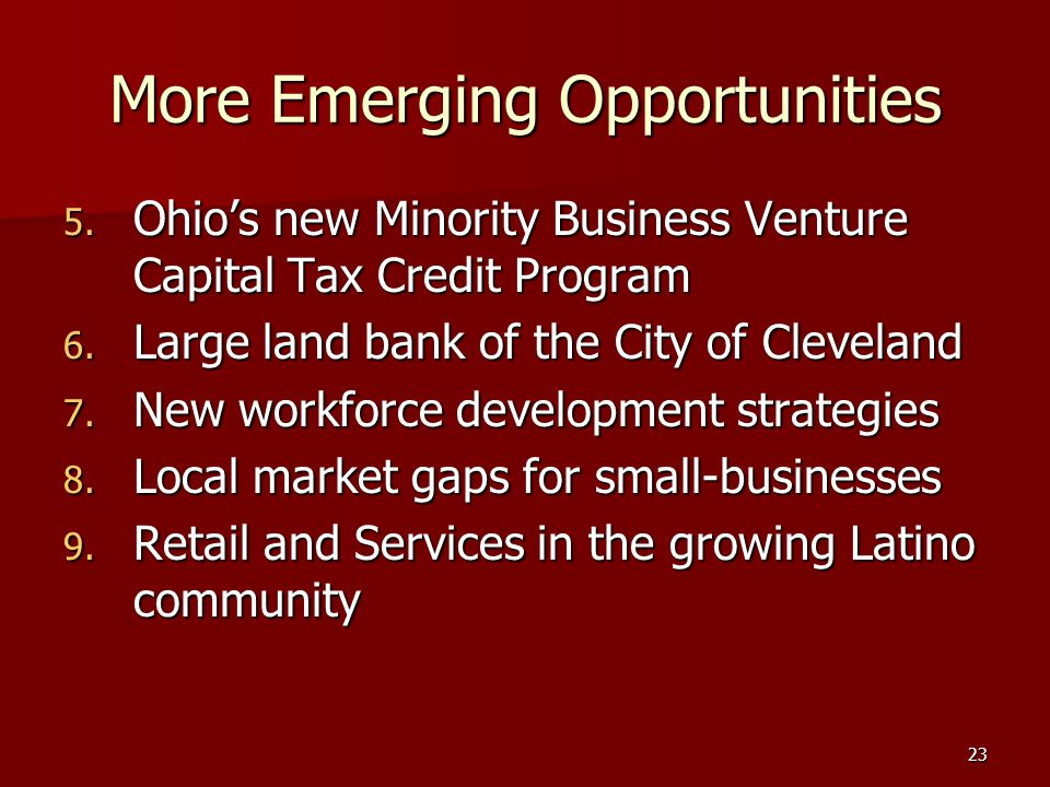 23 More Emerging Opportunities 5.