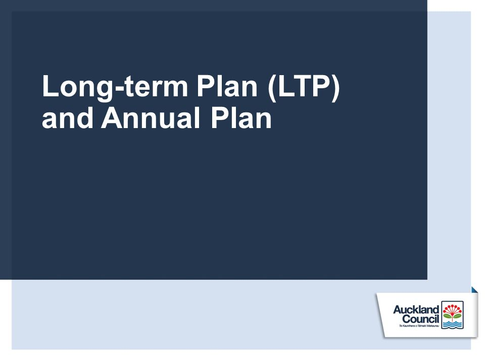 Long-term Plan (LTP) and Annual Plan