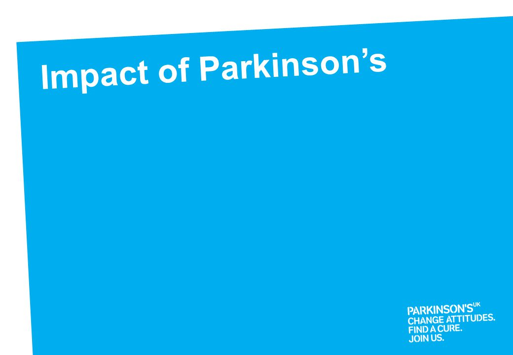 Raise awareness of Parkinson's 1 hour talks to care & nursing homes Across the South West Volunteer Educators