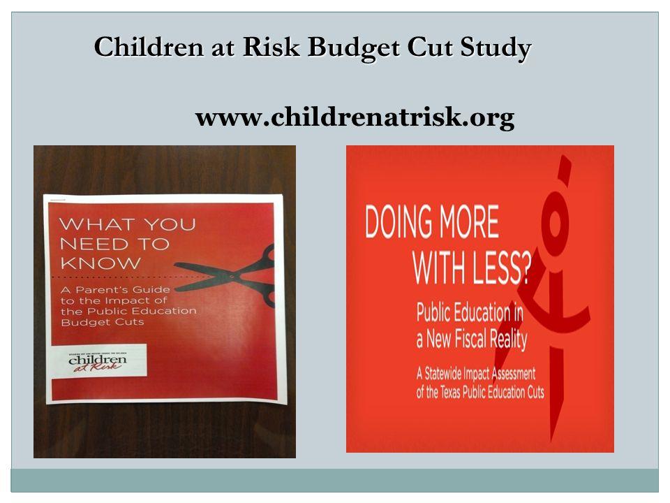 Children at Risk Budget Cut Study www.childrenatrisk.org