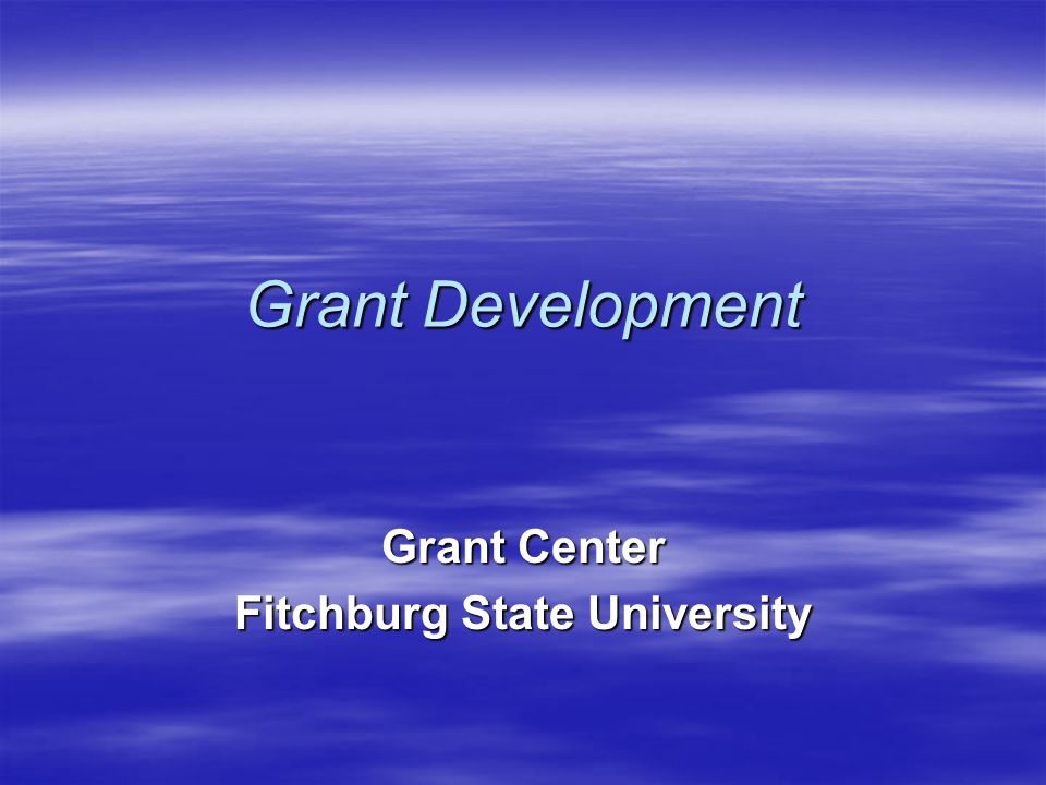 Grant Development Grant Center Fitchburg State University