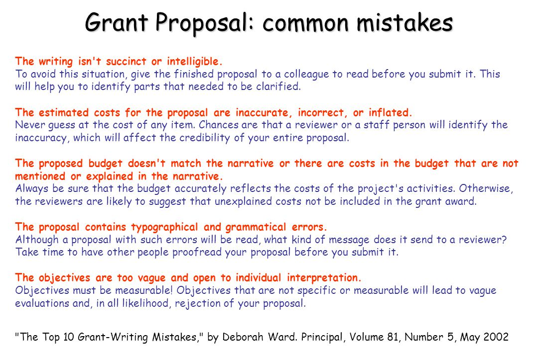 Grant Proposal: common mistakes The Top 10 Grant-Writing Mistakes, by Deborah Ward.