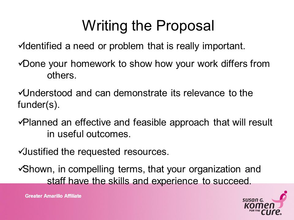 Greater Amarillo Affiliate Writing the Proposal Identified a need or problem that is really important.