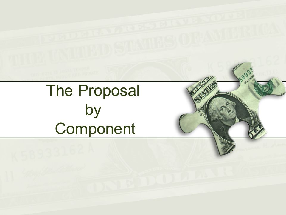 The Proposal by Component