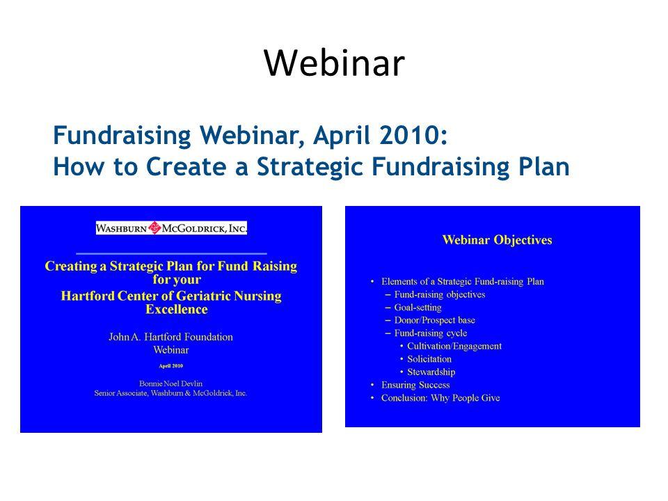 Webinar Fundraising Webinar, April 2010: How to Create a Strategic Fundraising Plan