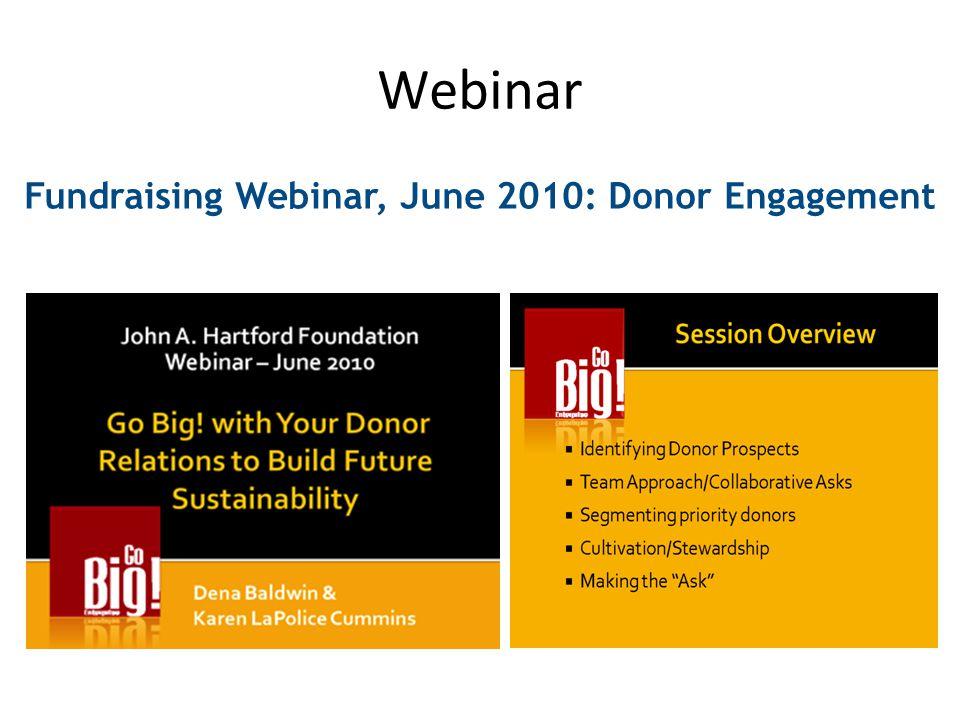 Webinar Fundraising Webinar, June 2010: Donor Engagement