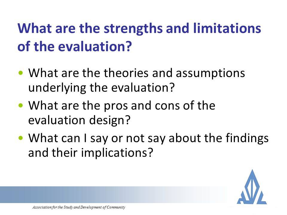 Association for the Study and Development of Community What are the strengths and limitations of the evaluation.