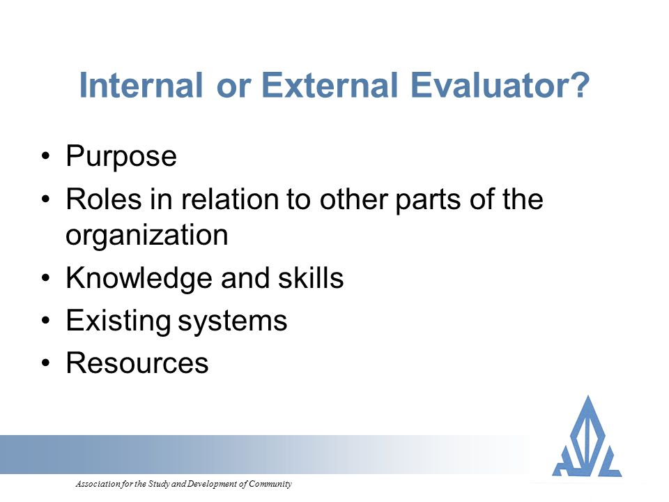 Association for the Study and Development of Community Internal or External Evaluator.
