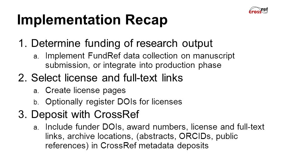 Implementation Recap 1.Determine funding of research output a.