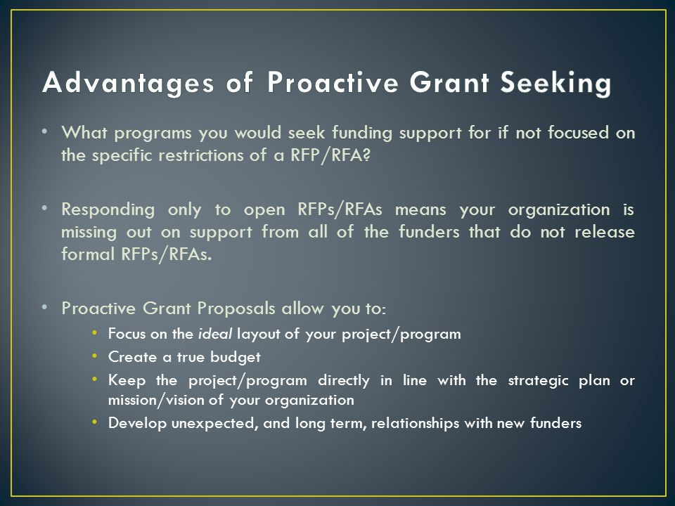 What programs you would seek funding support for if not focused on the specific restrictions of a RFP/RFA.