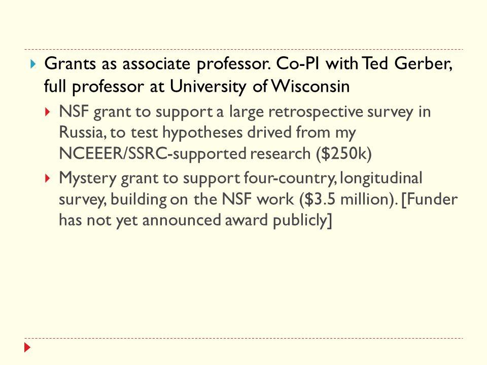  Grants as associate professor.