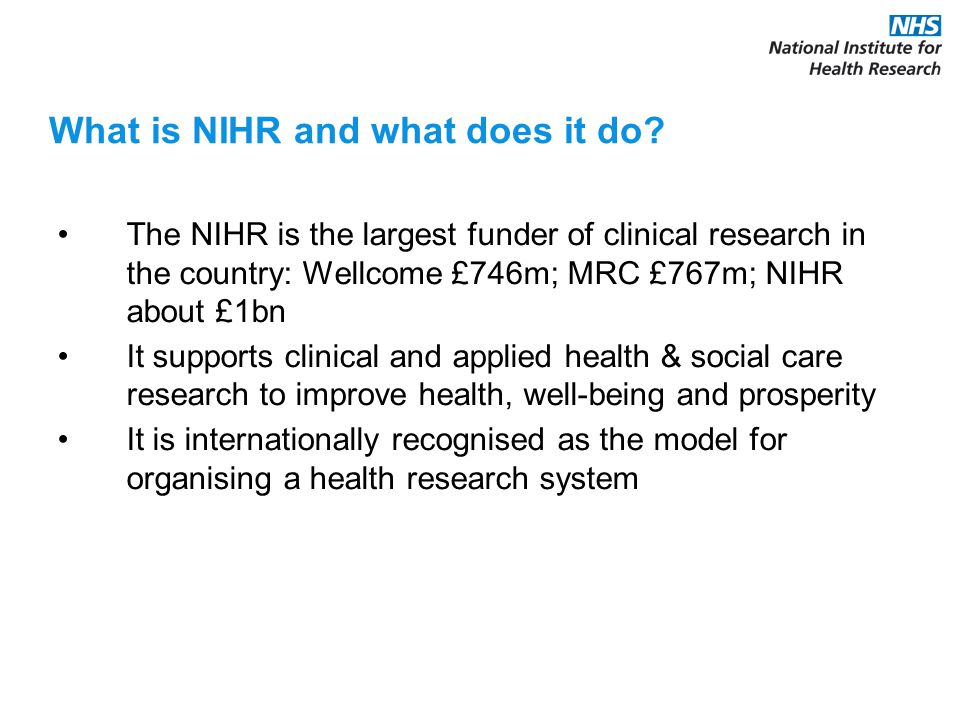 National Institute for Health Research Between Government, Charity and Industry Between NHS and University Between research leaders and research facilitators Between different health care professions Between different research disciplines Between researchers and patients A Health Research System Partnership