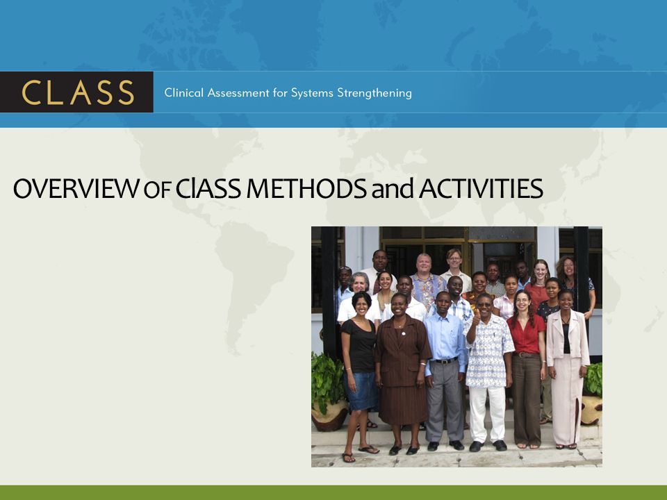 OVERVIEW OF ClASS METHODS and ACTIVITIES