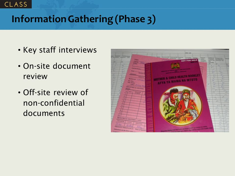 Key staff interviews On-site document review Off-site review of non-confidential documents Information Gathering (Phase 3)