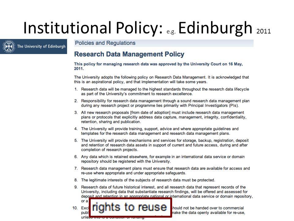 Institutional Policy: e.g. Edinburgh 2011