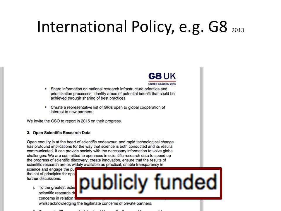International Policy, e.g. G8 2013