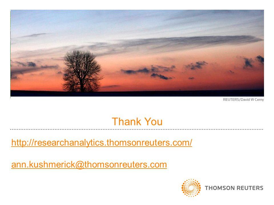 Thank You http://researchanalytics.thomsonreuters.com/ ann.kushmerick@thomsonreuters.com