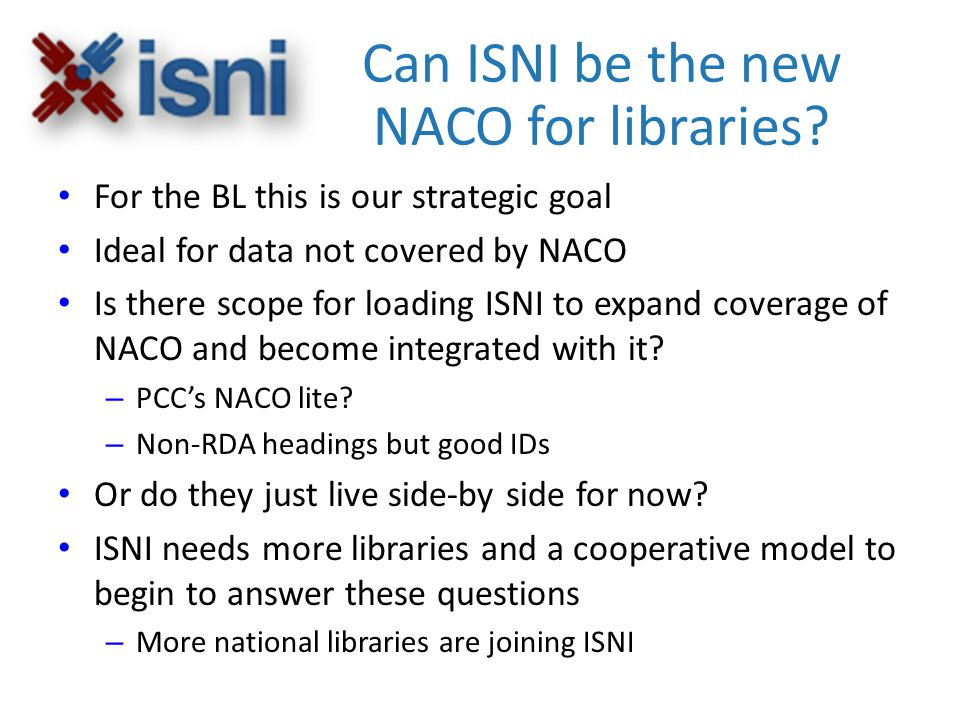 Can ISNI be the new NACO for libraries.