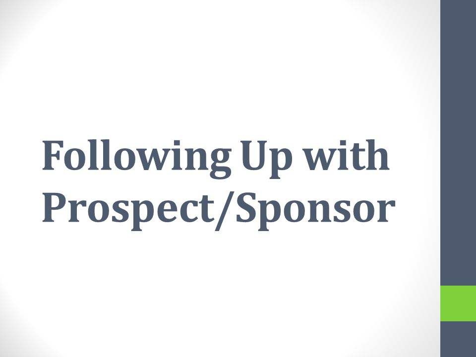 Following Up with Prospect/Sponsor