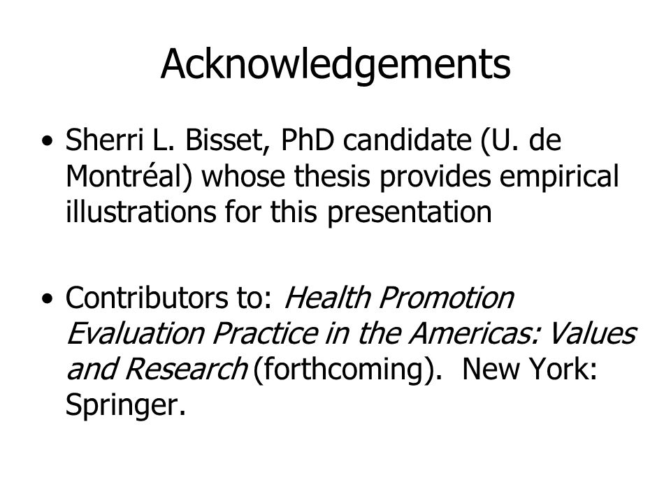Acknowledgements Sherri L. Bisset, PhD candidate (U.