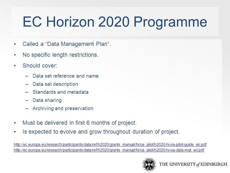 EC Horizon 2020 Programme Called a Data Management Plan .