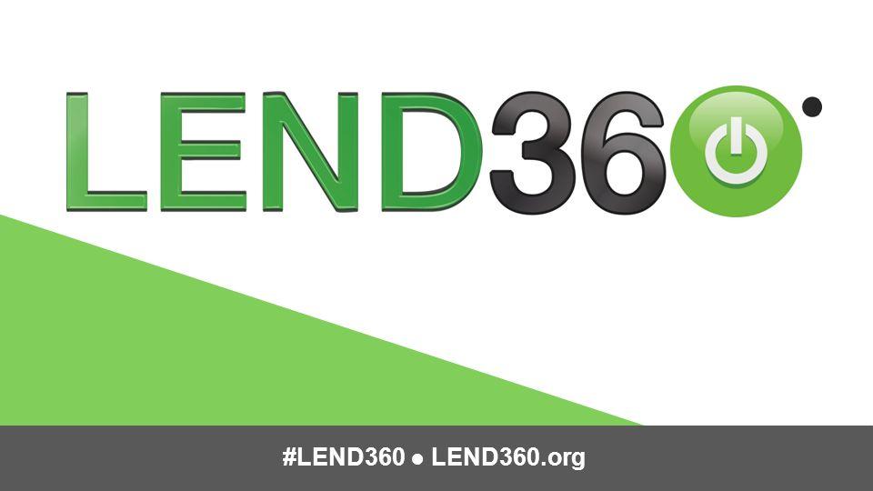 #LEND360 ● LEND360.org