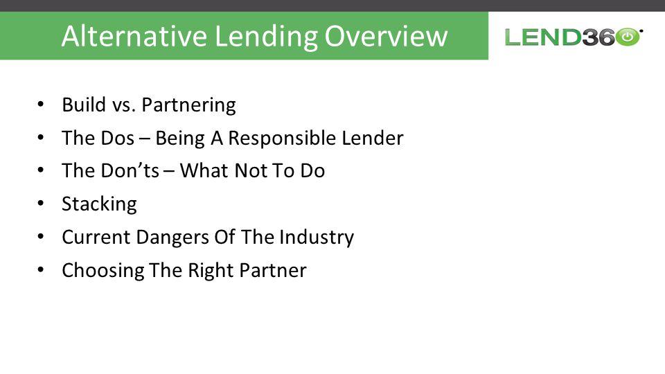 Alternative Lending Overview Build vs.