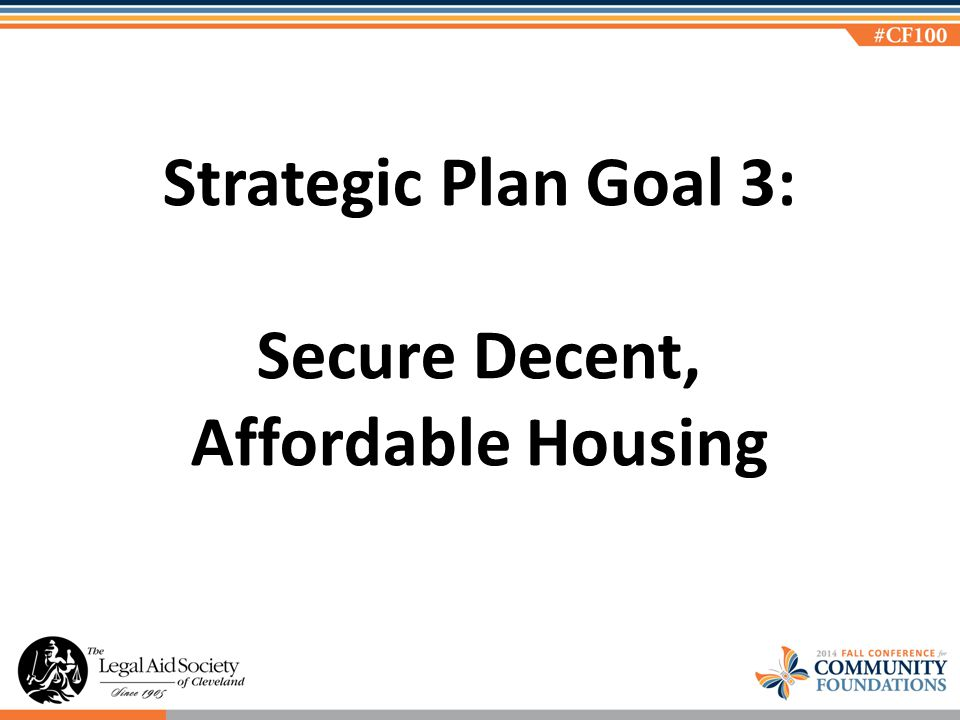 Strategic Plan Goal 3: Secure Decent, Affordable Housing