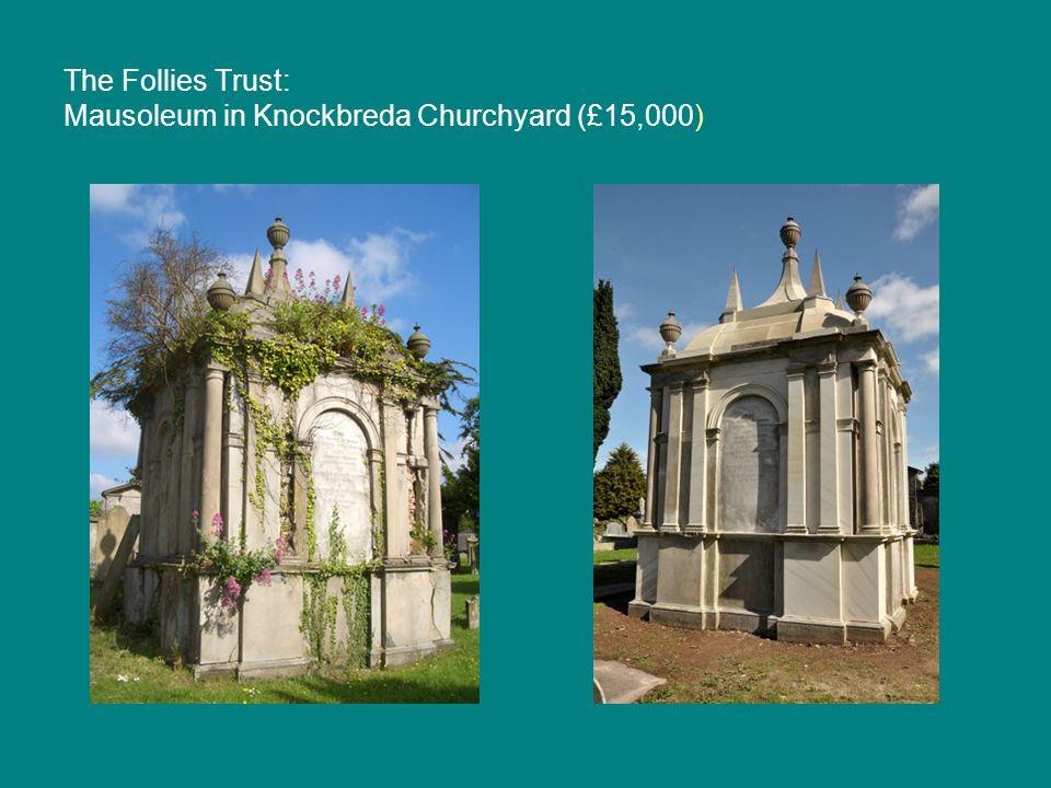 The Follies Trust: Mausoleum in Knockbreda Churchyard (£15,000)