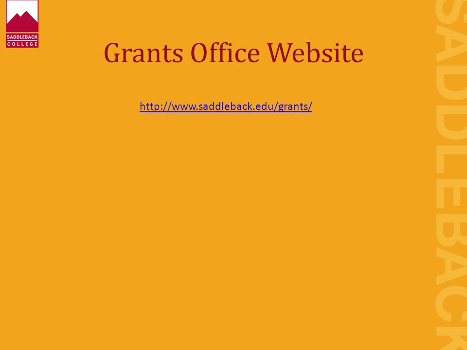 Grants Office Website http://www.saddleback.edu/grants/
