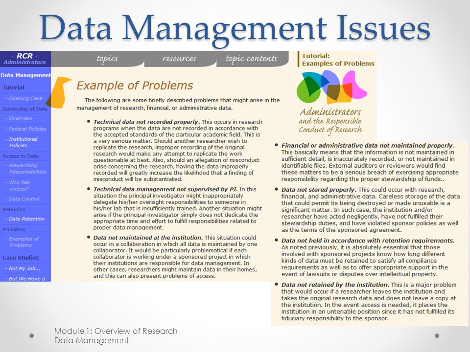 Data Management Issues Module 1: Overview of Research Data Management