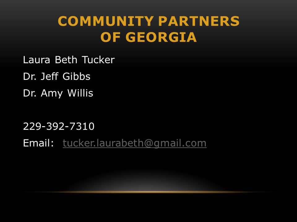 COMMUNITY PARTNERS OF GEORGIA Laura Beth Tucker Dr.