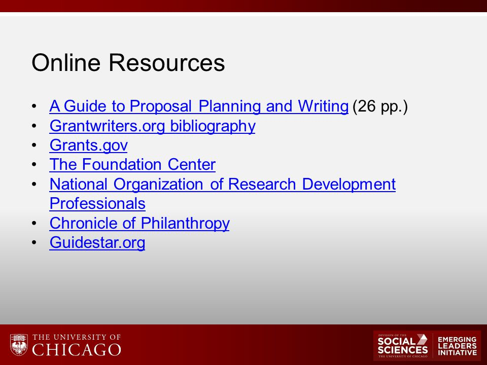 Online Resources A Guide to Proposal Planning and Writing (26 pp.)A Guide to Proposal Planning and Writing Grantwriters.org bibliography Grants.gov Th