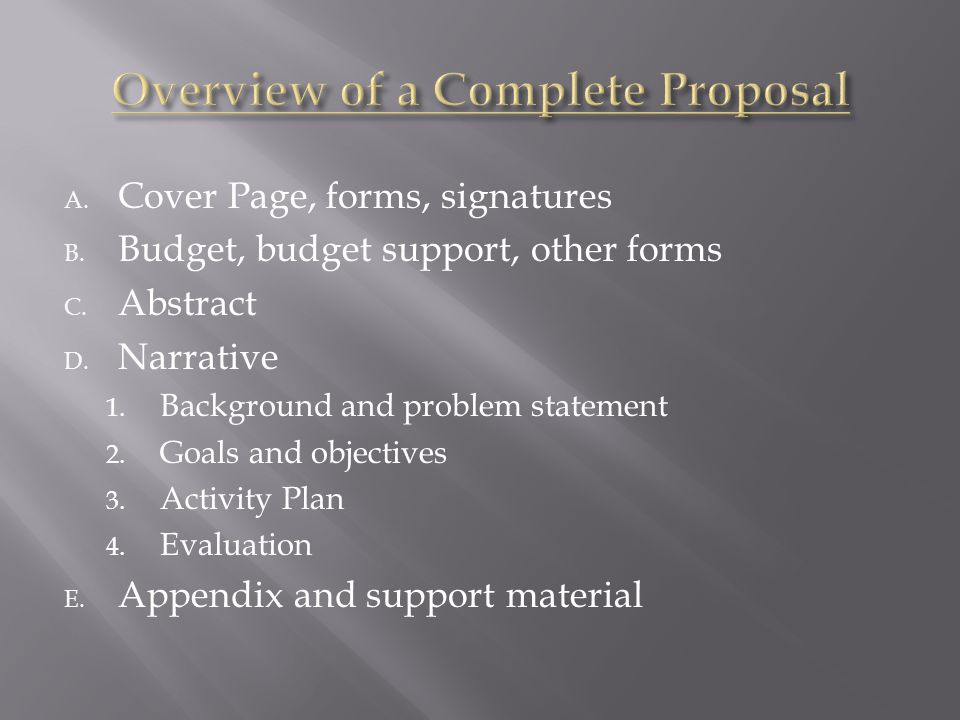 A.Cover Page, forms, signatures B. Budget, budget support, other forms C.