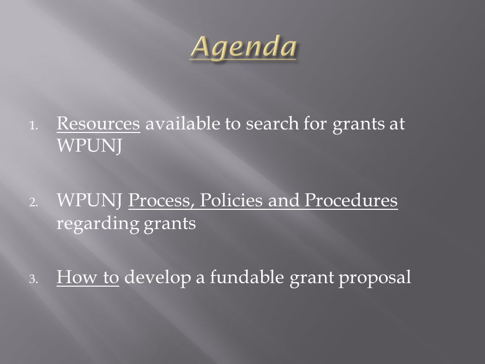 1.Resources available to search for grants at WPUNJ 2.