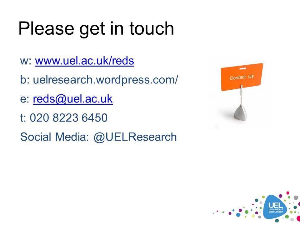 w: www.uel.ac.uk/redswww.uel.ac.uk/reds b: uelresearch.wordpress.com/ e: reds@uel.ac.ukreds@uel.ac.uk t: 020 8223 6450 Social Media: @UELResearch Plea