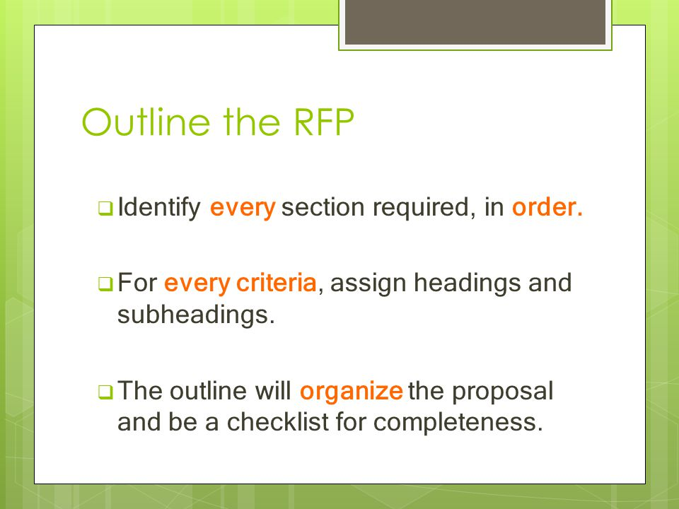 Outline the RFP  Identify every section required, in order.