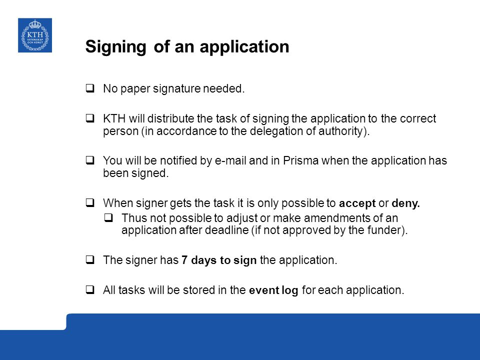 Signing of an application  No paper signature needed.