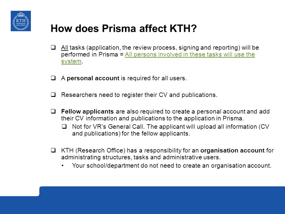 Publications in Prisma Read the instructions for the call  For calls with deadline on 26/2 or 3/3.