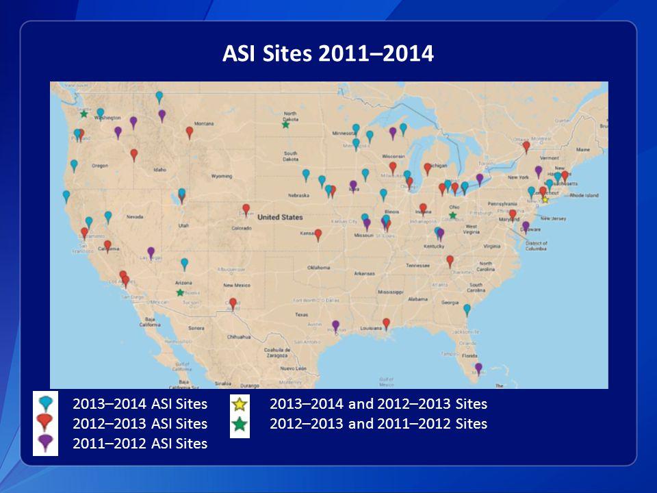 ASI Sites 2011–2014 2013–2014 ASI Sites2013–2014 and 2012–2013 Sites 2012–2013 ASI Sites2012–2013 and 2011–2012 Sites 2011–2012 ASI Sites