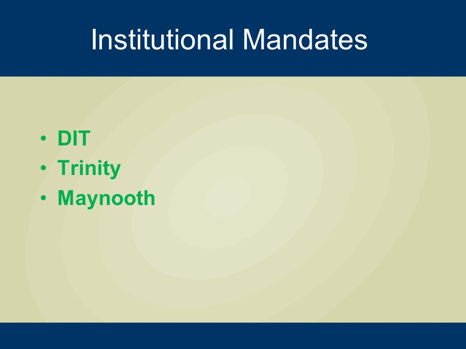 Institutional Mandates DIT Trinity Maynooth