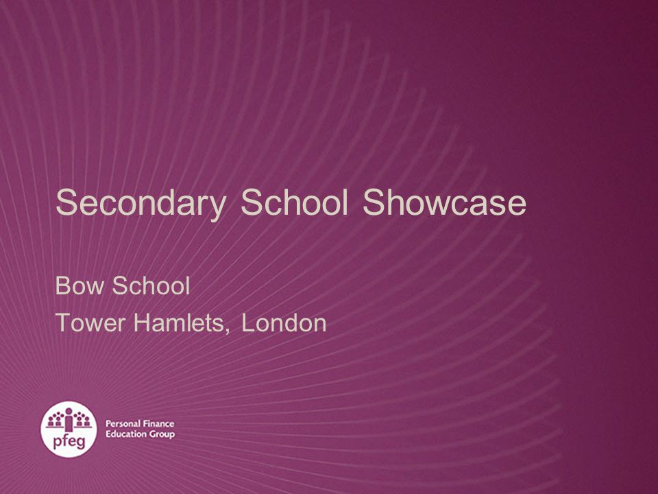 Secondary School Showcase Bow School Tower Hamlets, London