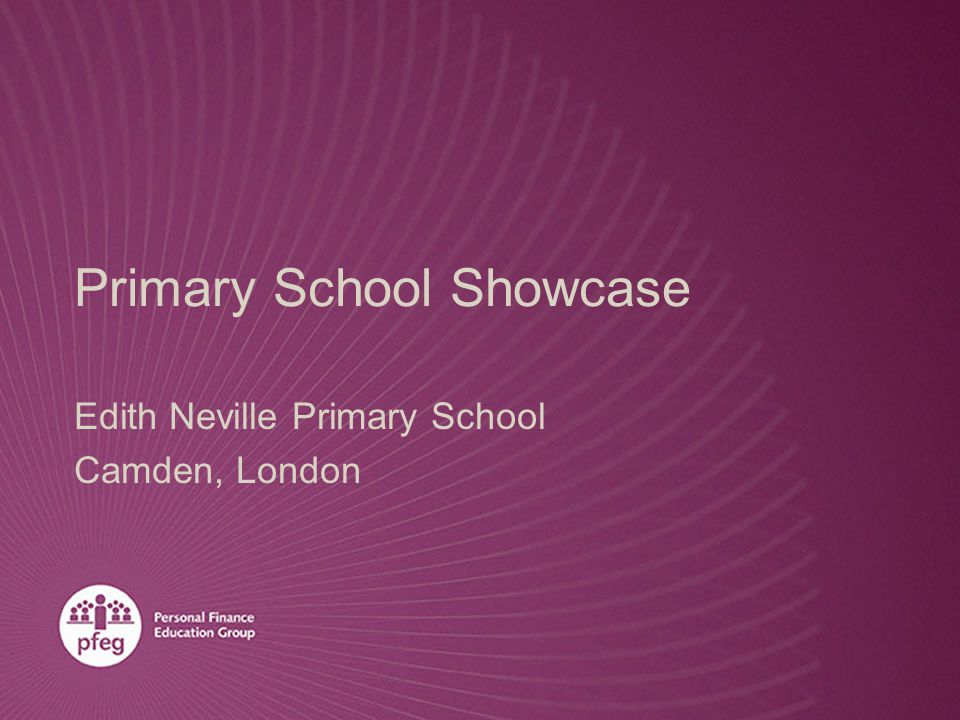 Primary School Showcase Edith Neville Primary School Camden, London