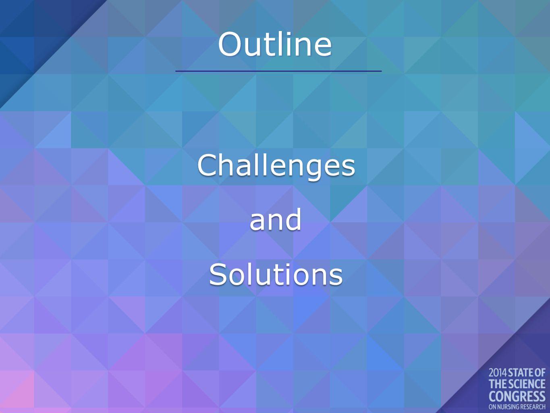 Outline ChallengesandSolutions