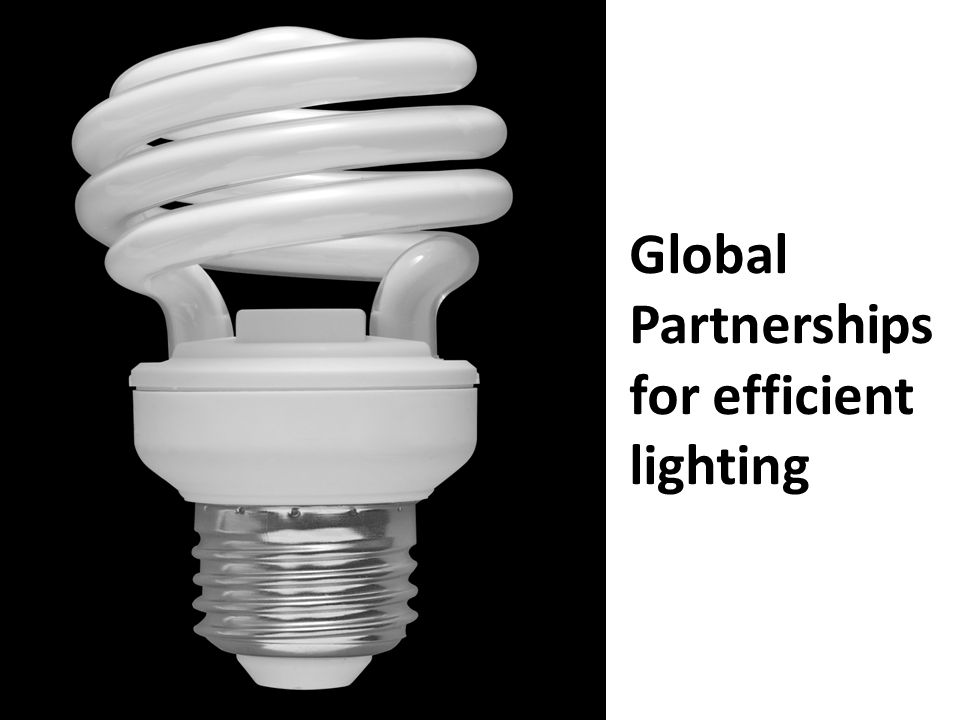 Global Partnerships for efficient lighting