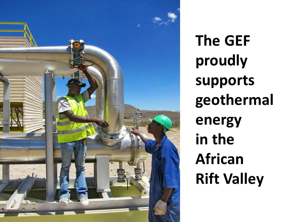 The GEF proudly supports geothermal energy in the African Rift Valley