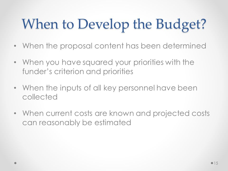 When to Develop the Budget.