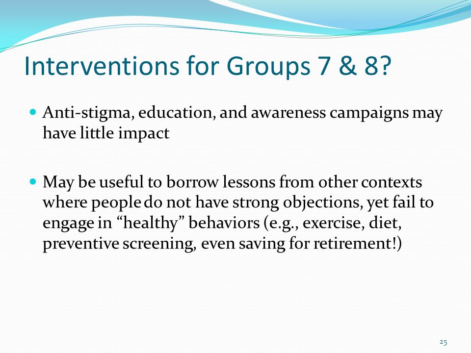 Interventions for Groups 7 & 8.