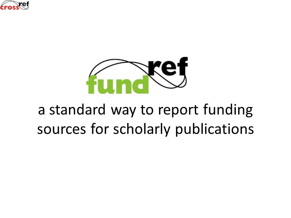a standard way to report funding sources for scholarly publications